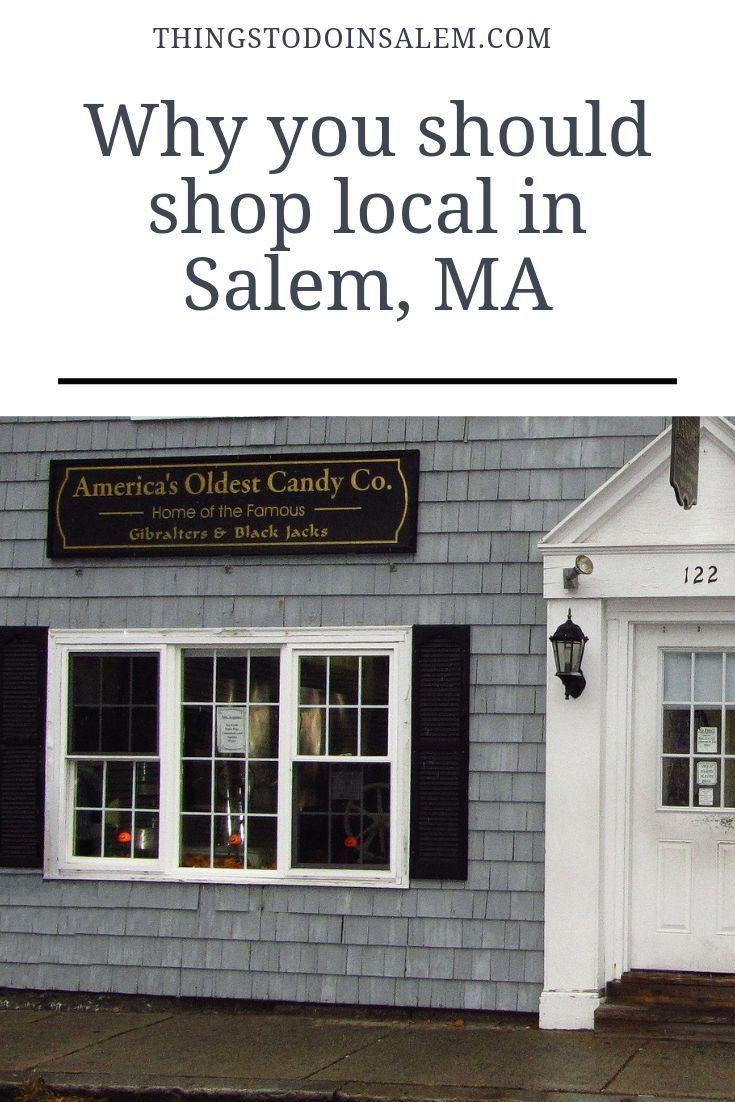 Why You Should Shop Local In Salem Ma Salem Salem Massachusetts Salem Ma