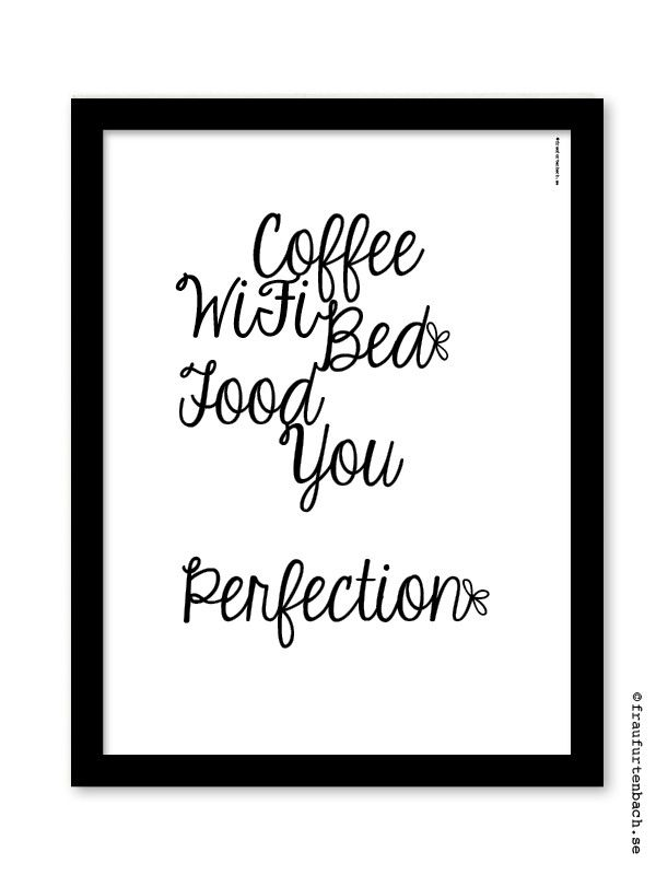 Perfection - Frau Furtenbach #nordicdesigncollective #fraufurtenbach #karolinafurtenbach #valentinesday #valentine #iloveyou #perfection #print #poster #love #coffee #bed #stayinbed #gift #perfect #iloveu #iheartu #swedishdesigner #graphicprint #blackandwhite