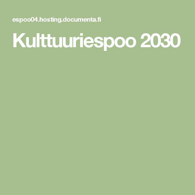 Kulttuuriespoo 2030