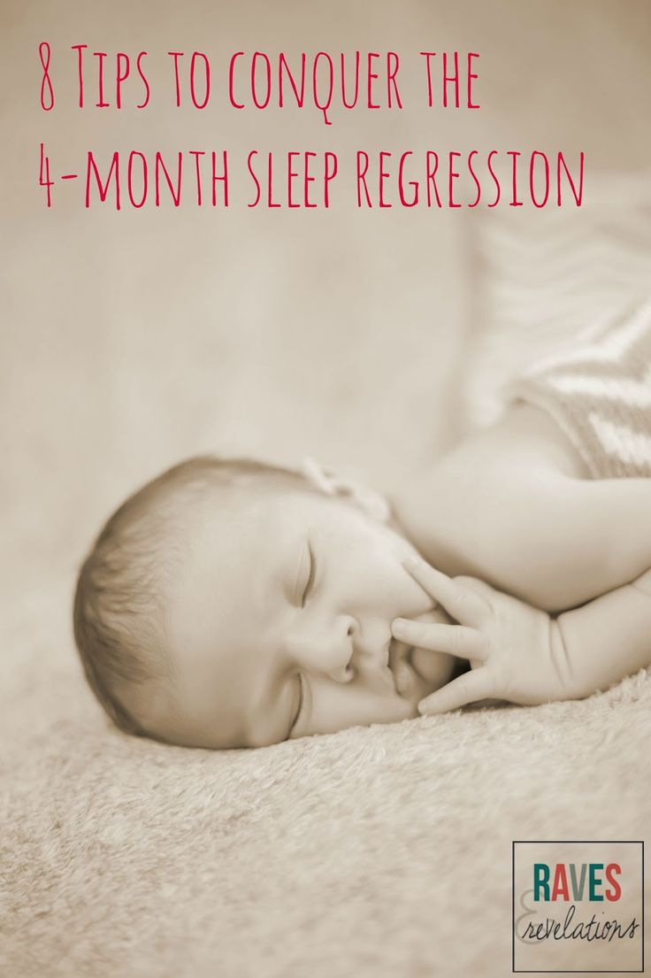 raves + revelations: Conquering the 4-Month Sleep Regression: Part 2