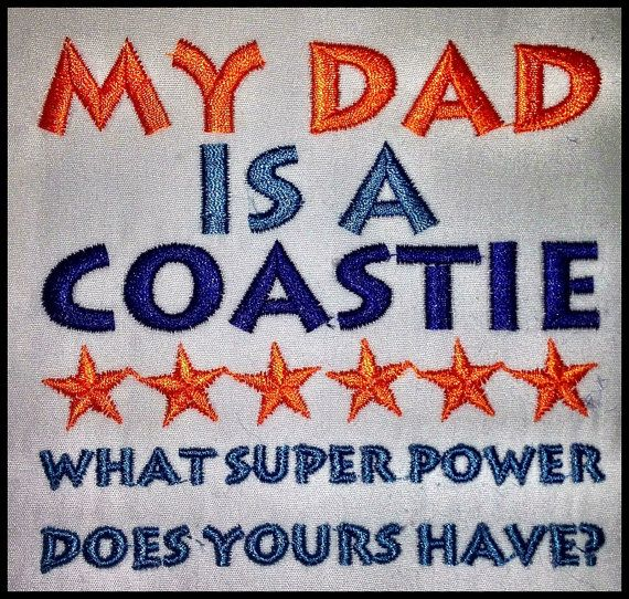 Love the quote for a Coastie Kid! Coastie Girl Designs on Etsy and Facebook. <3 the Coast Guard