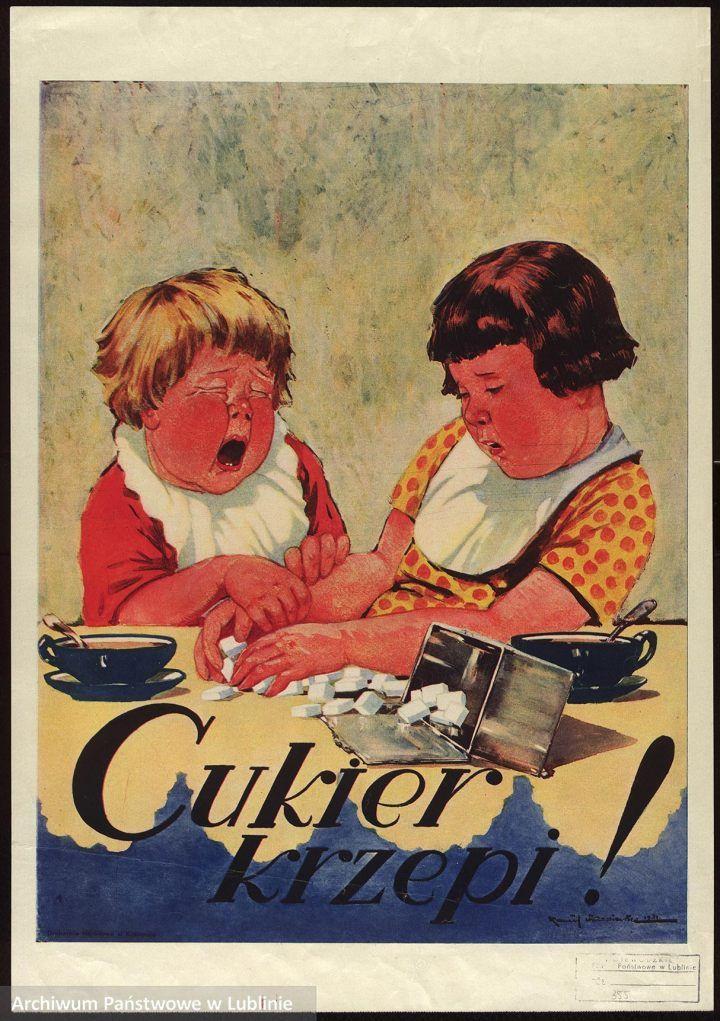 """Druga wersja plakatu Michała Byliny """"Cukier krzepi"""".""""Cukier krzepi!""""."""