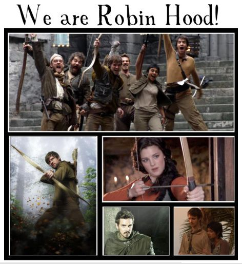 We are Robin Hood! BBC Robin Hood :D awesome show and totally underrated