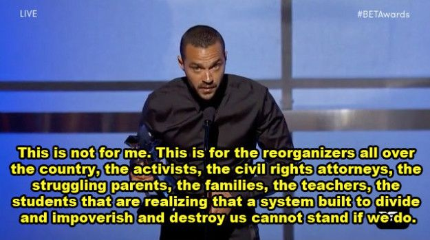Right after Williams acknowledged some of the most important people in his life — including his parents, wife, and fellow actors — he spoke at length about the everyday people who often go unrecognized for their charitable work.   Jesse Williams Gave A Powerful Speech About Race In America At The BET Awards