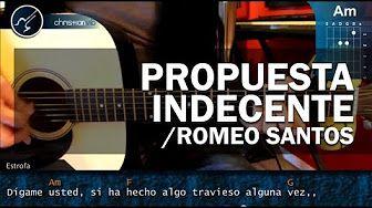 """Cómo tocar """"Propuesta Indecente"""" de Romeo Santos en Guitarra (HD) Tutorial - Christianvib - YouTube"""