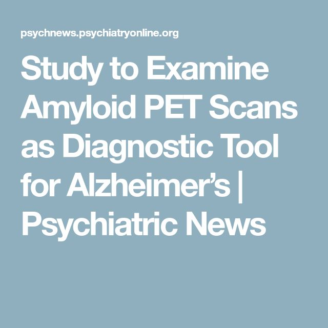 Study to Examine Amyloid PET Scans as Diagnostic Tool for Alzheimer's | Psychiatric News