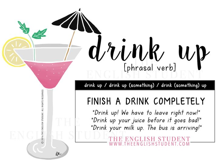 The English Student DRINK UP phrasal verb www.theenglishstudent.com