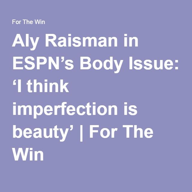 Aly Raisman in ESPN's Body Issue: 'I think imperfection is beauty' | For The Win