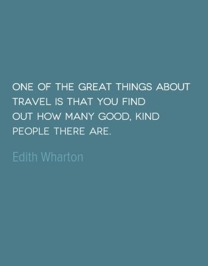 Travel Quote of the Week http://solotravelerblog.com/travel-quote-kind-people/ #life