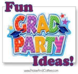 Graduation Party Ideas!