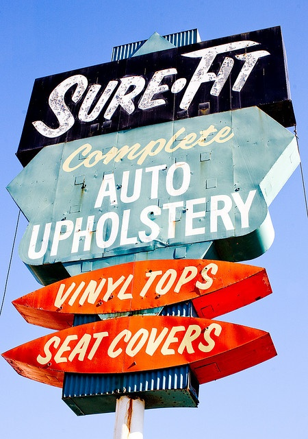 Sure Fit old sign in San Leandro, California.  Taken by Thomas Hawk