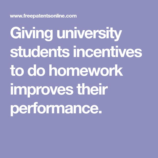 Giving university students incentives to do homework improves their performance.