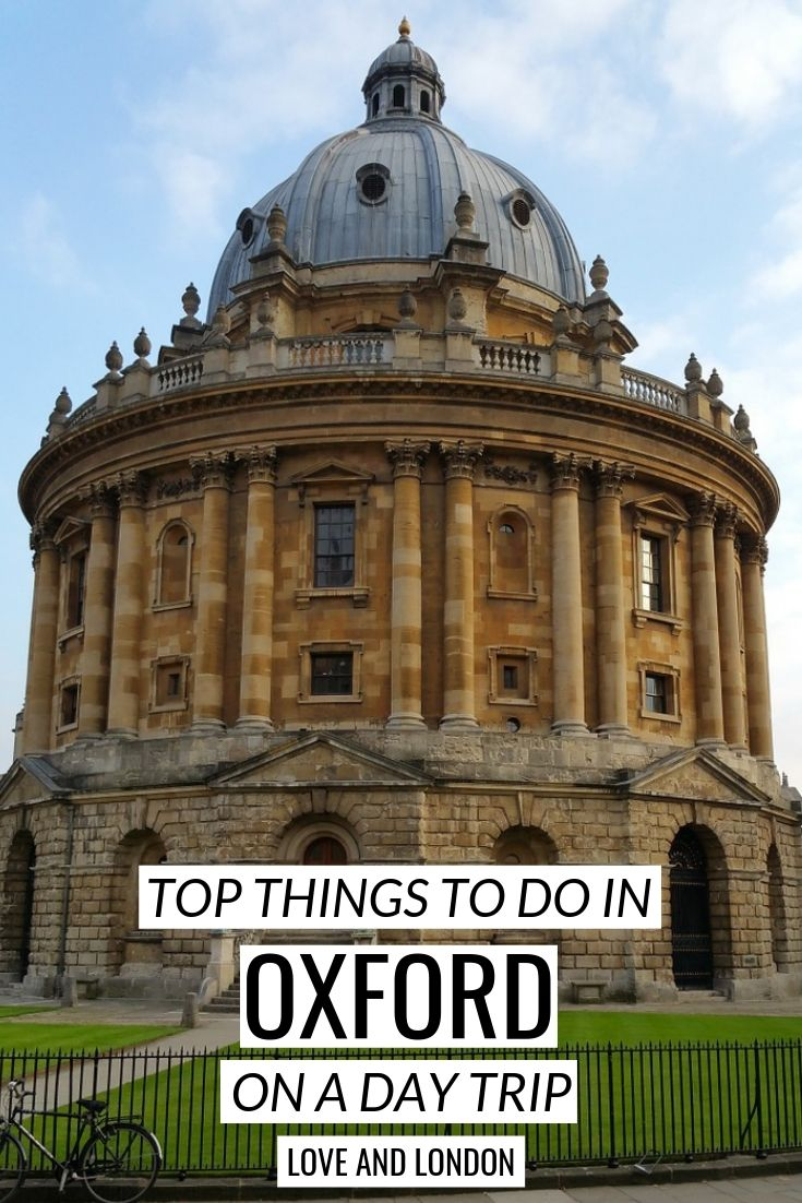 9 Things to Do in Oxford on a Day Trip from London