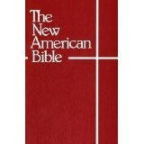 The New American Bible (With the Revised Book of Psalms and the Revised New Testament) (Paperback)By Confraternity of Christian Doctrine