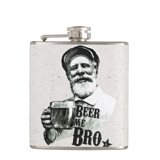 Beer me Bro. Flask #beermebro #flask #beer