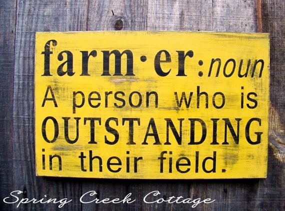 Signs Farmer Funny Farm Sayings Hand-painted by springcreekcottage