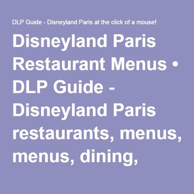 Disneyland Paris Restaurant Menus • DLP Guide - Disneyland Paris restaurants, menus, dining, places to eat