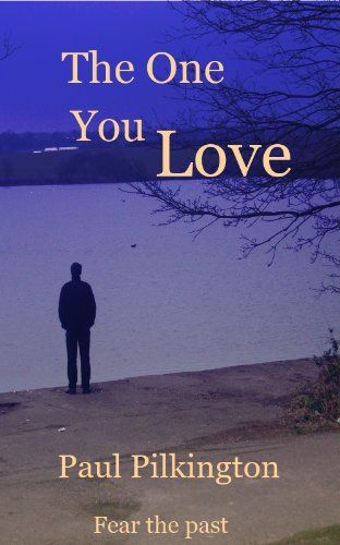 The One You Love (suspense mystery)