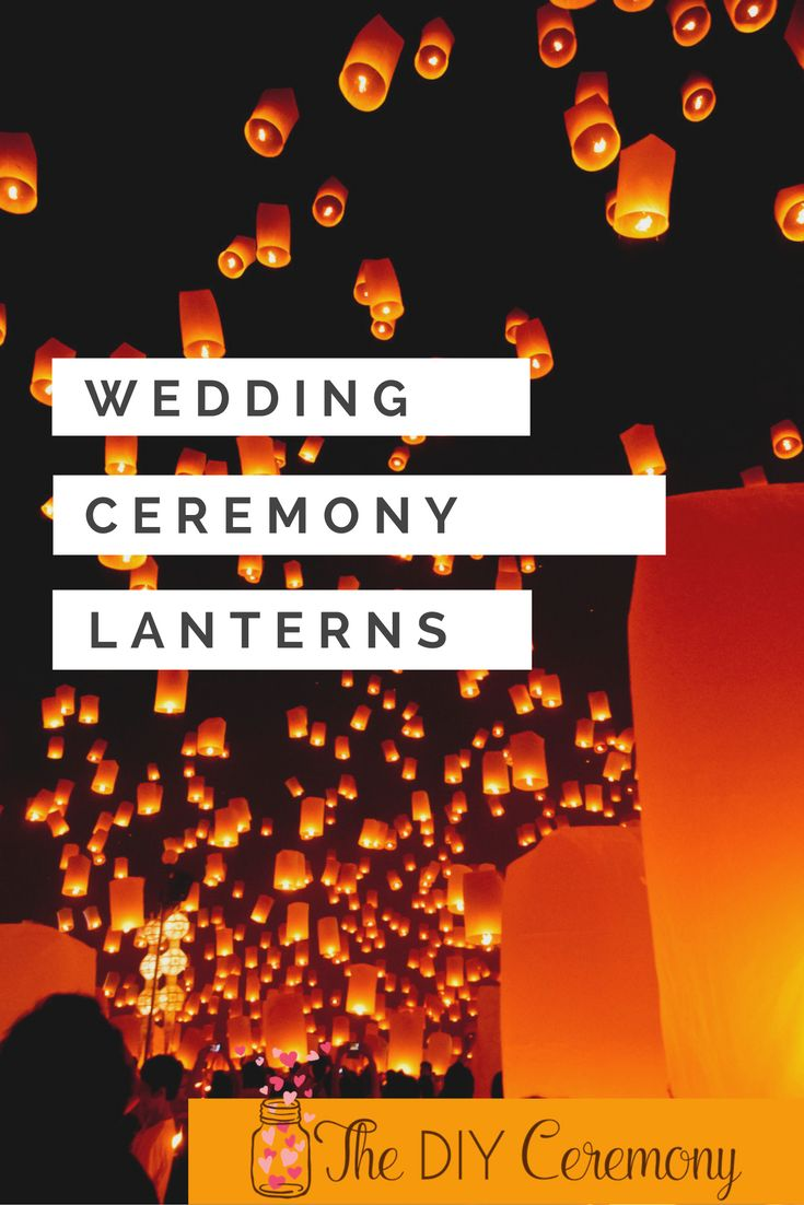 Wedding lantern unity rituals are a beautiful, symbolic element to add to your DIY wedding ceremony.  Here's a script to use!
