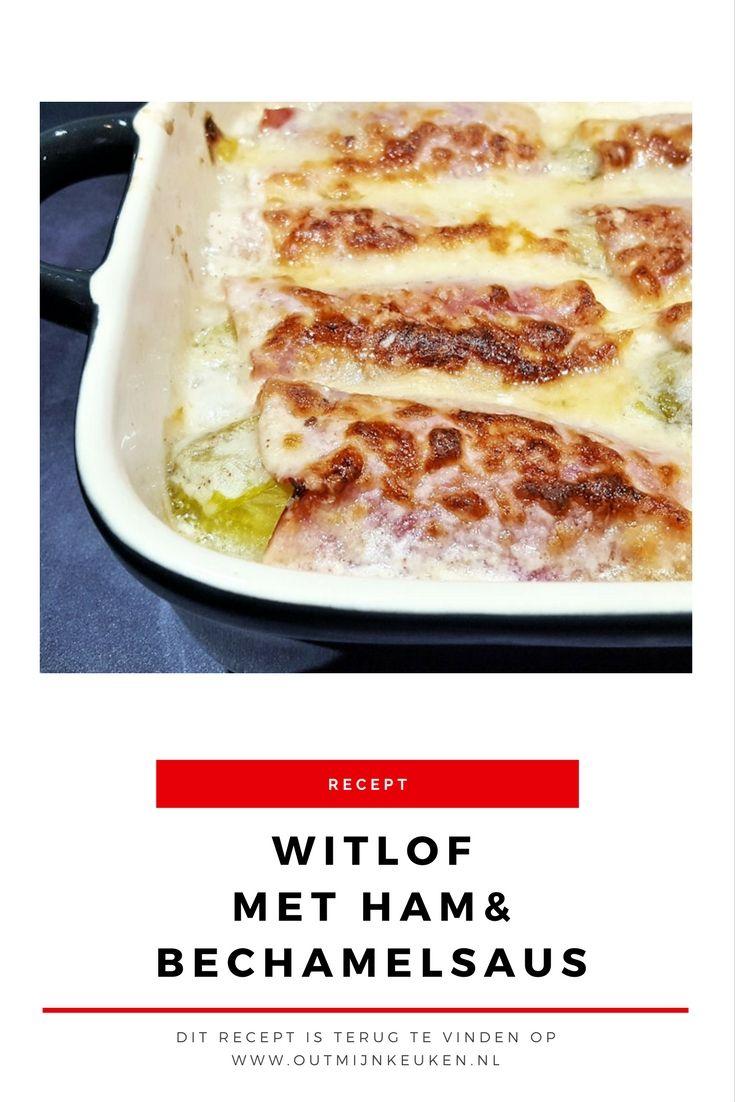 Recept | Witlof met ham in bechamelsaus