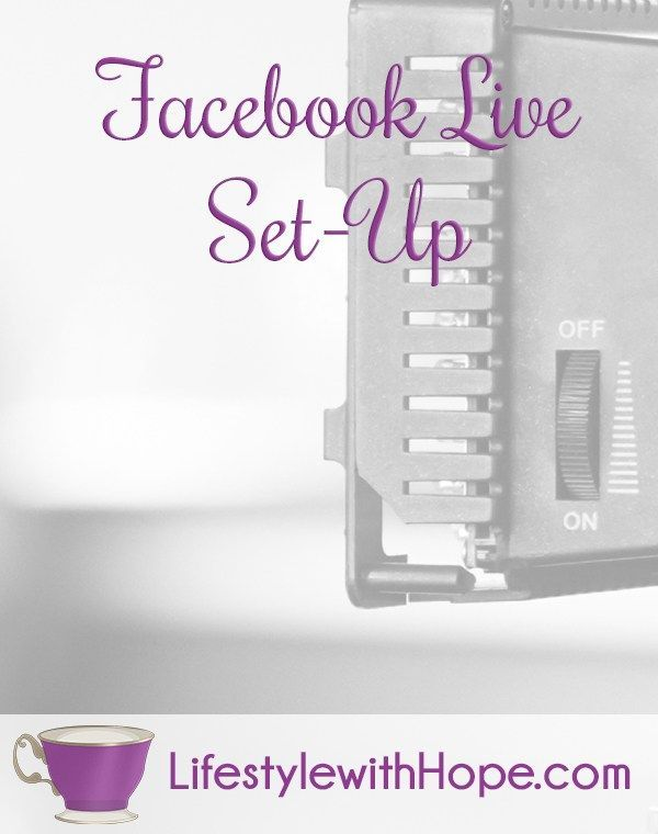 Do you struggle with getting your facebook lives looking good check this out Www.lifestylewithhope.com