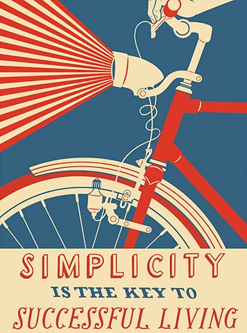 Simplicity is the key...Bicycles, Simple Living, Picture-Black Posters, Simplicity, Vintage Bikes, Quote, Art, Posters Design, Graphics Design