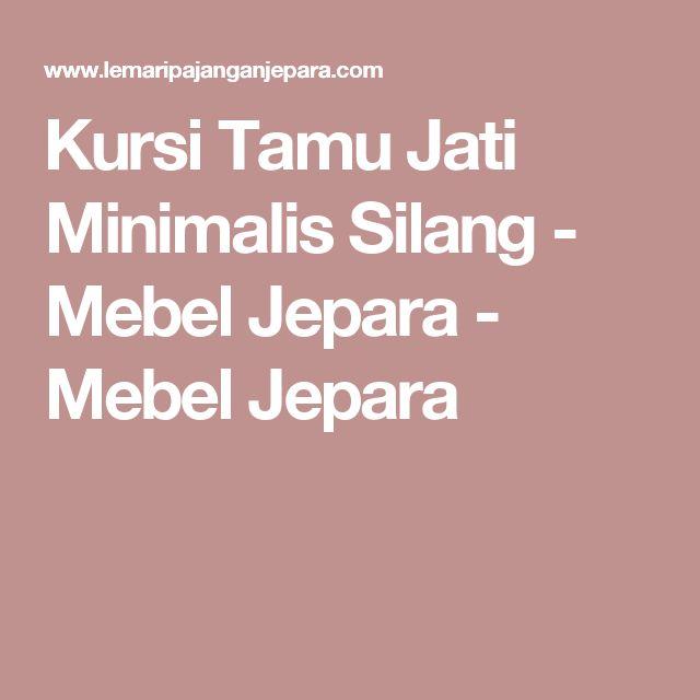 Kursi Tamu Jati Minimalis Silang - Mebel Jepara - Mebel Jepara