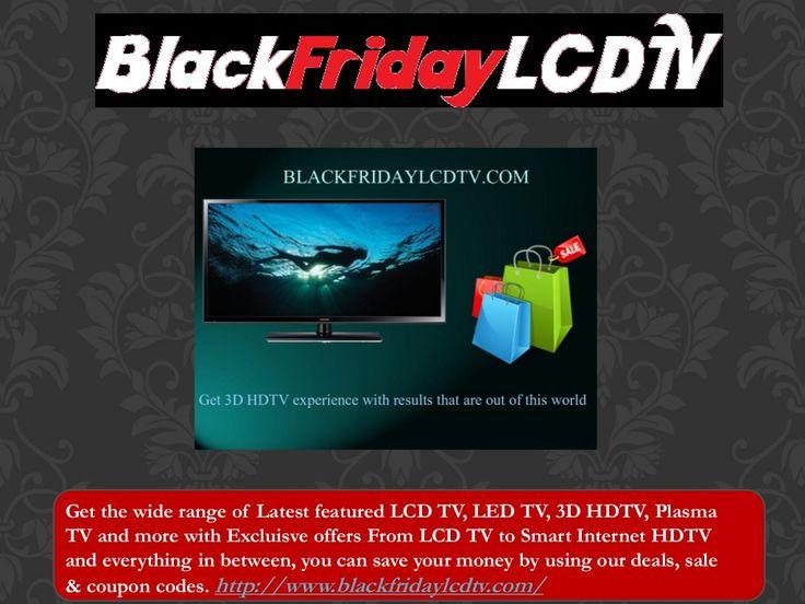 Find Black Friday Sale by blackfridaylcdtv via slideshare