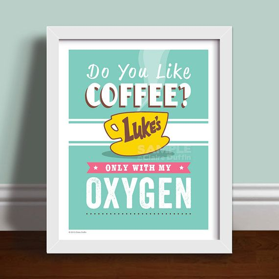This Gilmore Girls retro style Coffee print features the infamous quote from season one episode 5, when Max foolishly asks Lorelai if she likes Coffee :) Also features the Coffee Cup logo used on the menu's in Luke's Diner! Gilmore Girls, Gilmore Girls Quote, Gilmore Girls Quotes, Lorielai Gilmore