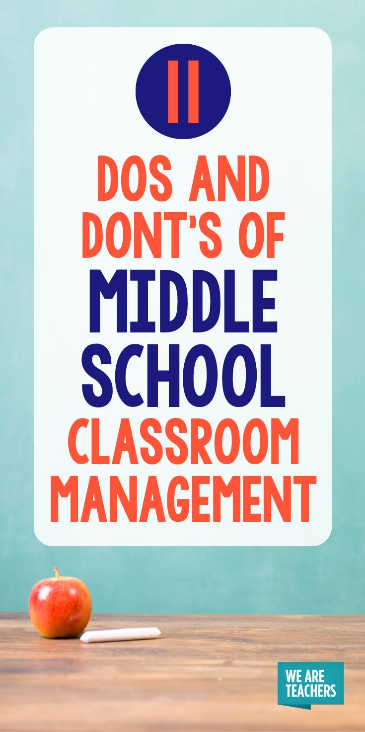 11 Dos and Don'ts of Middle School Classroom Management - WeAreTeachers
