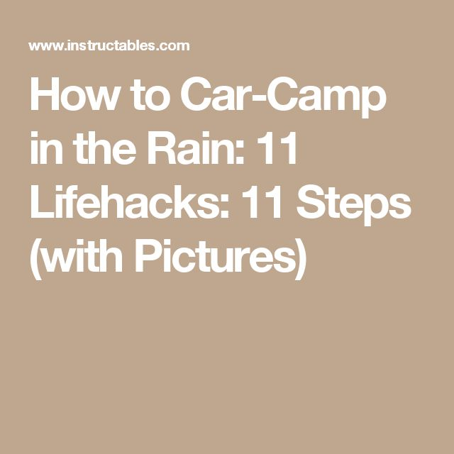 17 Best Ideas About Camping In The Rain On Pinterest