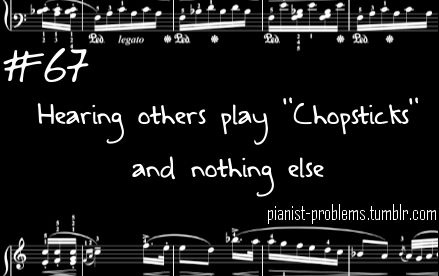 Haha, or anything super basic...Pianist Problems