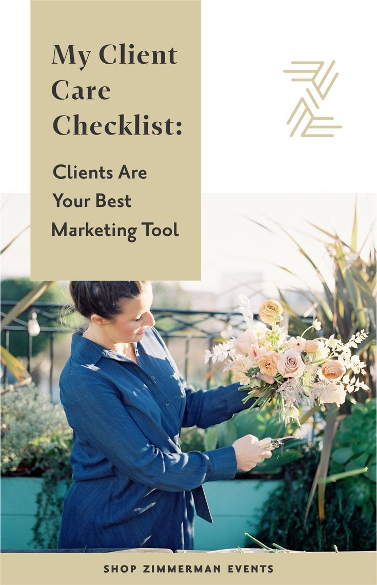 My Client Care Checklist How To Turn Clients Into Your Best