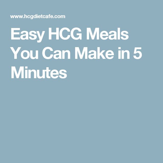 Easy HCG Meals You Can Make in 5 Minutes