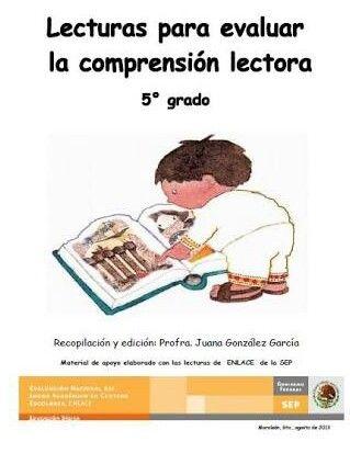 Hola compañeros proporcionamos estas lecturas para evaluar la comprensión lectora en quinto grado, esperamos que sea de su agrado este