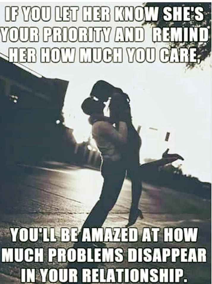 Let her know she's your priority