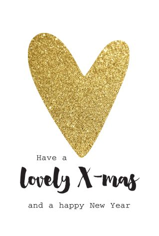 Hippe enkele kerstkaart met witte basis, groot hart met goud-glitter look en teksten in een handlettering lettertype. De kaart is geheel naar eigen wens aan te passen.