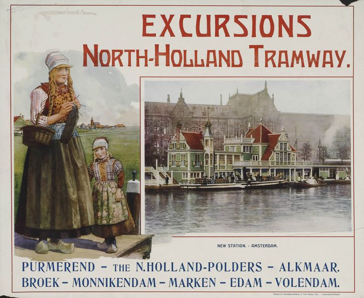 Excursions North Holland Tramway Purmerend-The Holland Polders-Alkmaar /…/