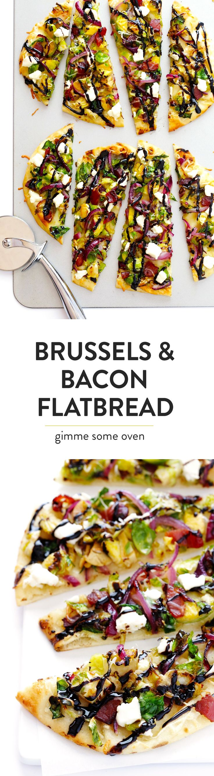 A super-easy and delicious recipe for flatbread pizza, made with Brussels sprouts, bacon, goat cheese, red onion, and a simple balsamic glaze.  Perfect as an appetizer...or main dish! | gimmesomeoven.com