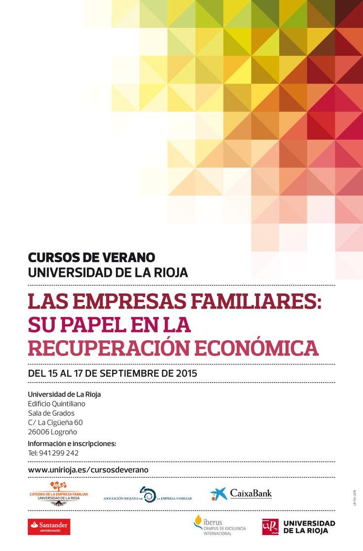 Curso. 'Las Empresas Familiares su Papel en la Recuperación Económica' http://www.unirioja.es/apnoticias/servlet/Noticias?codnot=8265&accion=detag&month=9&year=2015