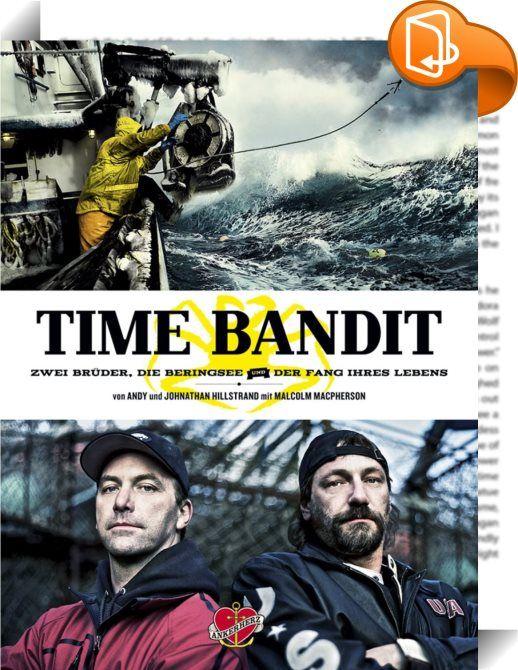 """Time Bandit    ::  Andy und Johnathan Hillstrand sind Kapitäne des Fangboots """"Time Bandit"""". Auf der wilden Beringsee vor Alaska trotzen sie und ihre Crew wüten den Stürmen, monströsen Wellen und bleierner Erschöpfung, um Königskrabben zu fangen. Jeder Fehler kann tödlich sein in einem der gefährlichsten Berufe überhaupt. Keine Saison, in der nicht ein Schiff verloren geht. Die Hillstrand-Brüder sind die """"Rocker"""" der Fangflotte, in mehr als 150 Ländern einem Millionenpublikum bekannt du..."""