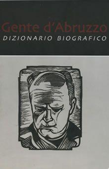 Enrico Di Carlo racconta le personalità celebri che hanno fatto grande l'Abruzzo. Tra i profili biografici inseriti, grande spazio viene dato alla vita e alla vicenda imprenditoriale di Ottorino Pomilio.