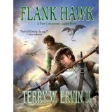 Flank Hawk- A First Civilization's Legacy Novel (Kindle Edition)By Terry W. Ervin II