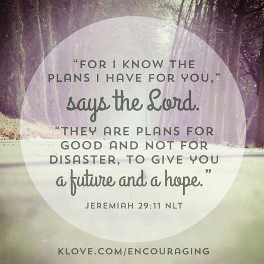 """For I know the plans I have for you,"" says the Lord. ""They are plans for good and not for disaster, to give you a future and a hope."" Jeremiah 29:11   Thank you for this beautiful reminder K-LOVE Radio!"