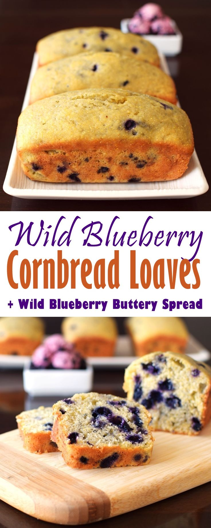 Wild Blueberry Cornbread Loaves with Wild Blueberry Buttery Spread - dairy-free, nut-free + gluten-free optional  @wildbberries