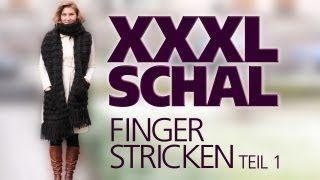 ANA KRAFT -XXXL-Scarf finger knitting part 1