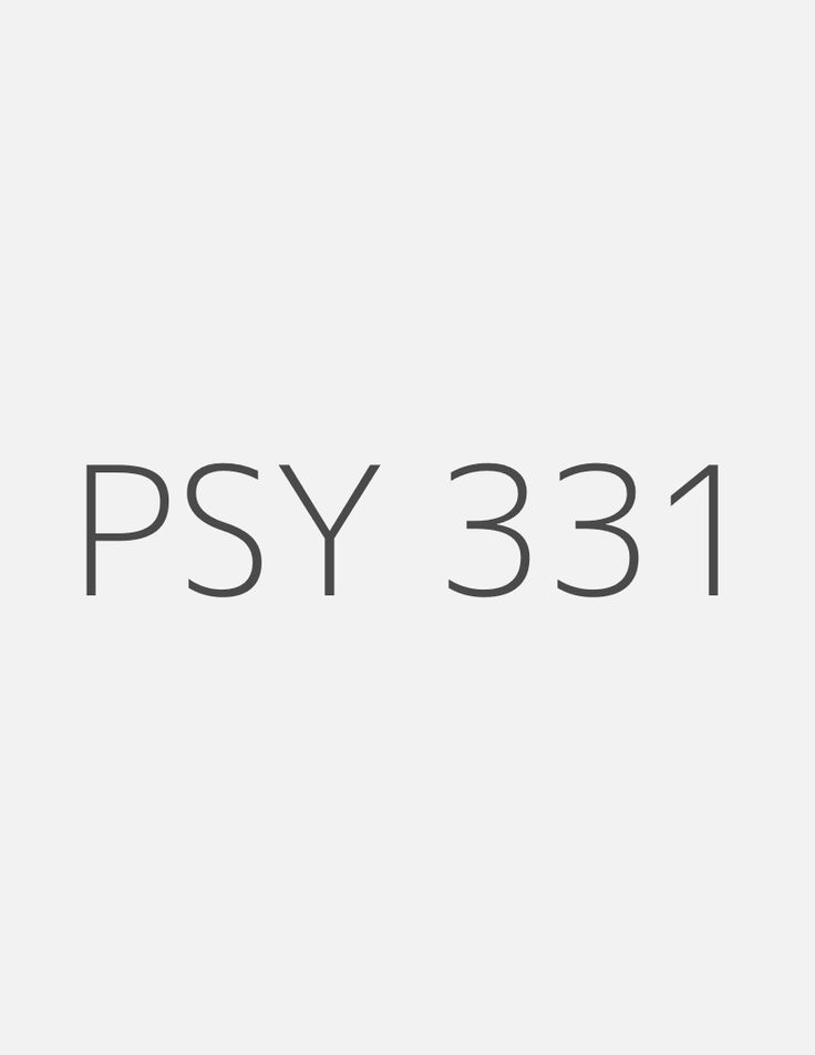 PSY 331 Week 3 Final Paper Outline Annotated Bibliography