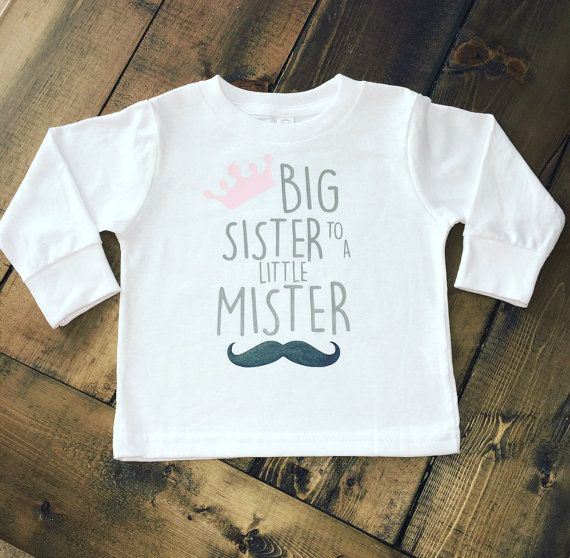 Big Sister To A Little Mister  Big Sister Shirt  by MommyMadeItGa