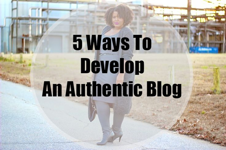 Learn how to be an authentic blogger!