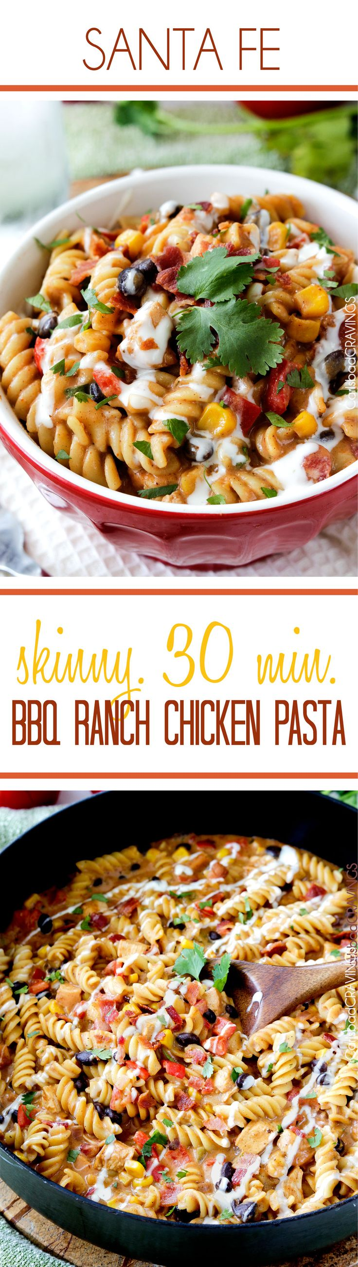 30 minute Santa Fe BBQ Ranch Chicken Pasta with its Mexican infused SKINNY creamy ranch cheese sauce and tender oven baked barbecue chicken